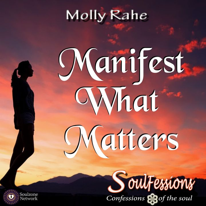 Manifest What Matters