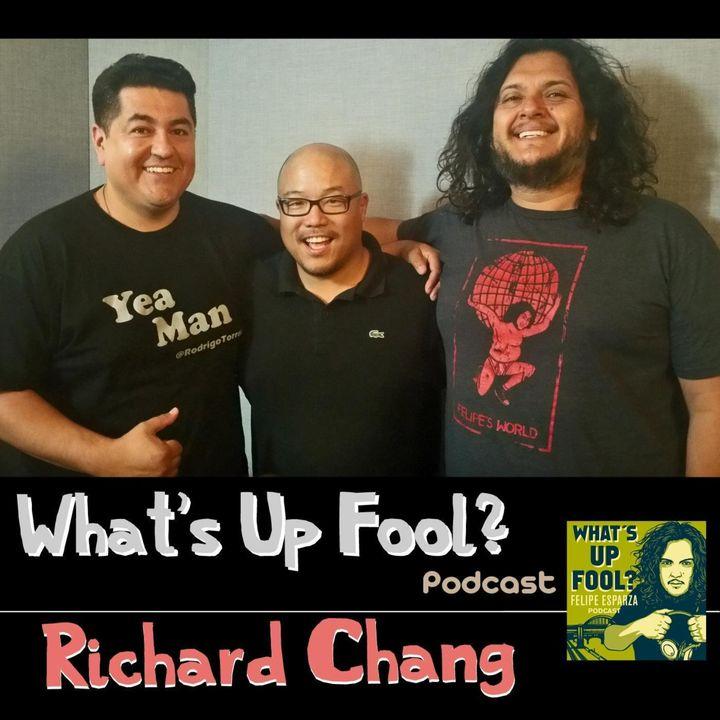 Ep 150 - Richard Chang Returns