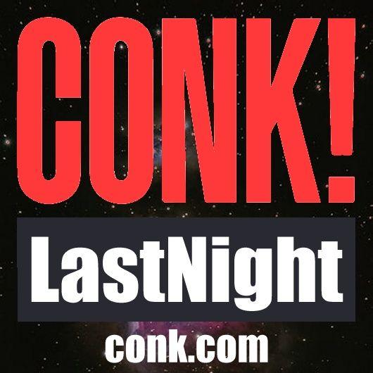 CONK! LastNight - 9/15/21