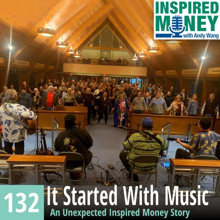 Bonus: It Started With Music: An Unexpected Inspired Money Story