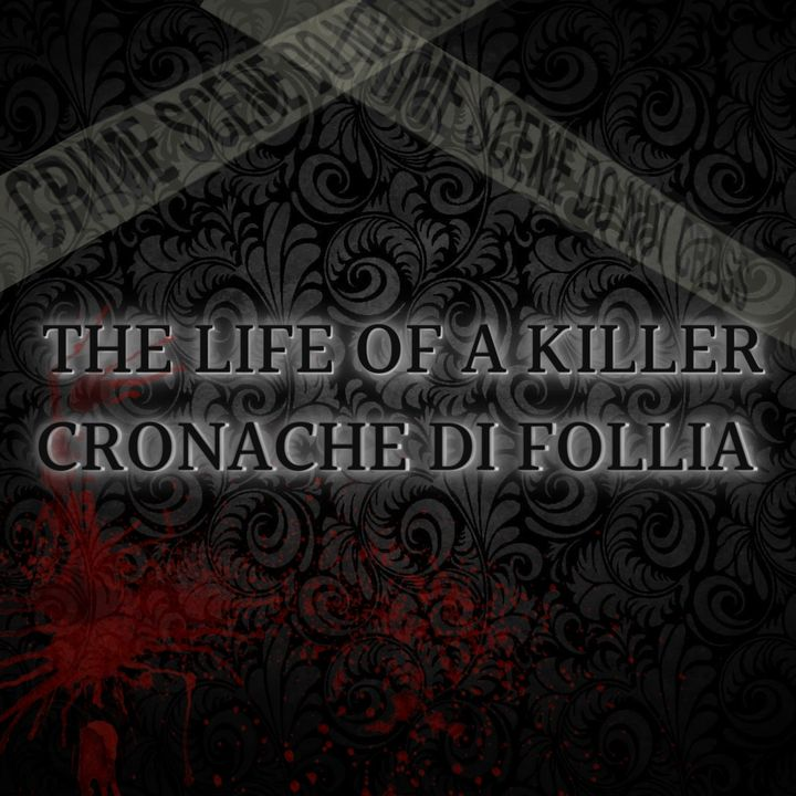 The Life of a Killer - Cronache di Follia
