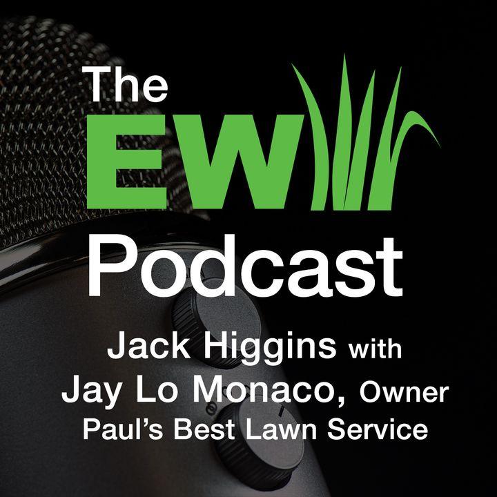 EW Podcast - Jack Higgins with Jay Lo Monaco