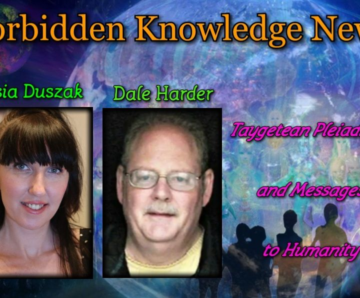 Taygetean Pleiadians and Messages to Humanity with Gosia Duszak and Dale Harder