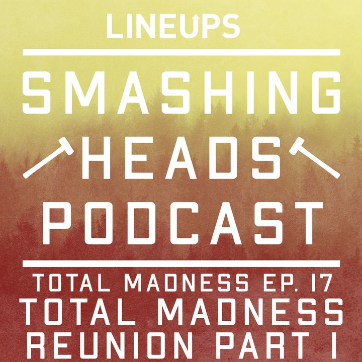 Total Madness Reunion Part 1
