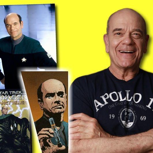 #328: Robert Picardo celebrates 25 years of Star Trek: Voyager!