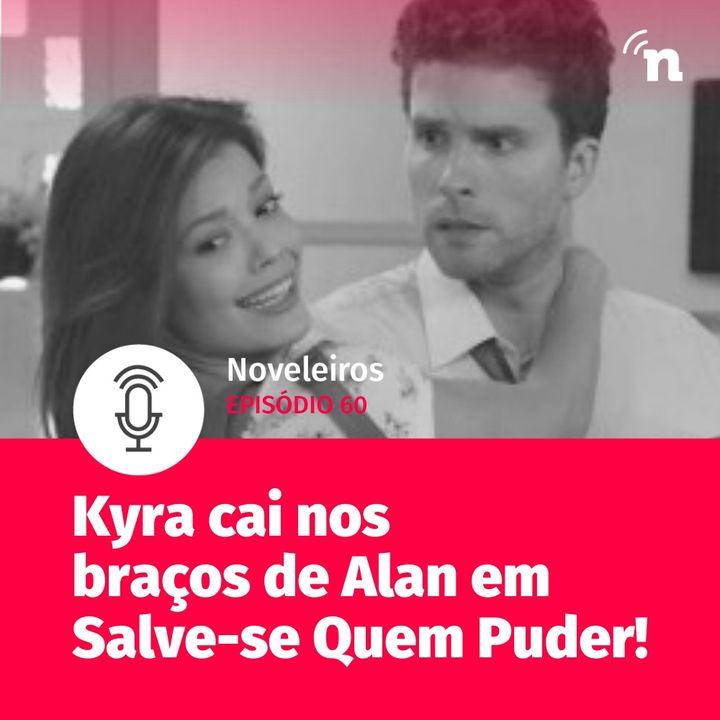 #60 - Kyra cai nos braços de Alan em Salve-se Quem Puder!