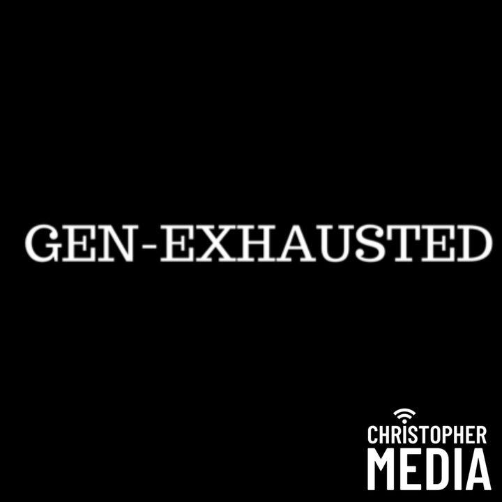 Gen-Exhausted