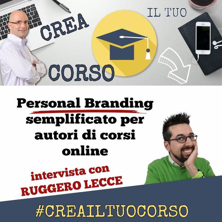 #STORIE19: Ruggero Lecce (Personal Branding Semplificato)