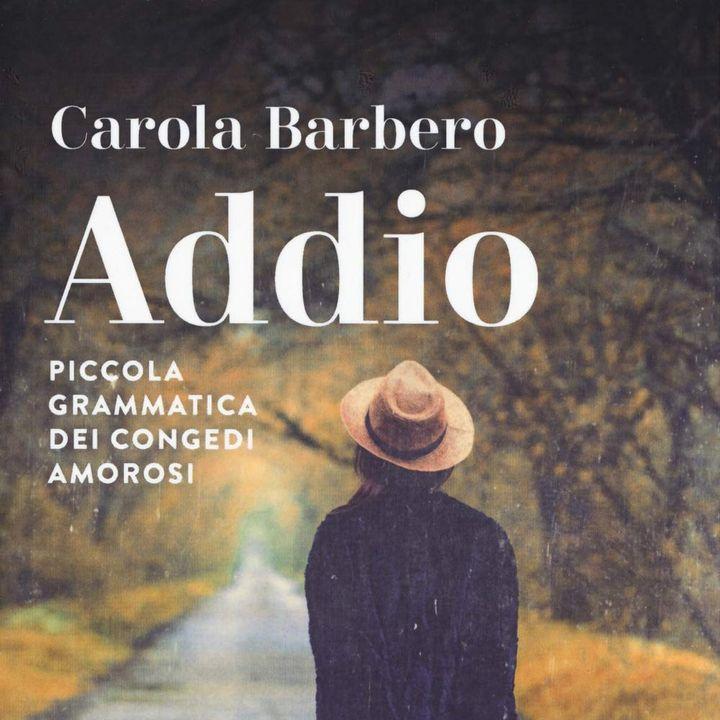 """Carola Barbero """"Addio"""""""