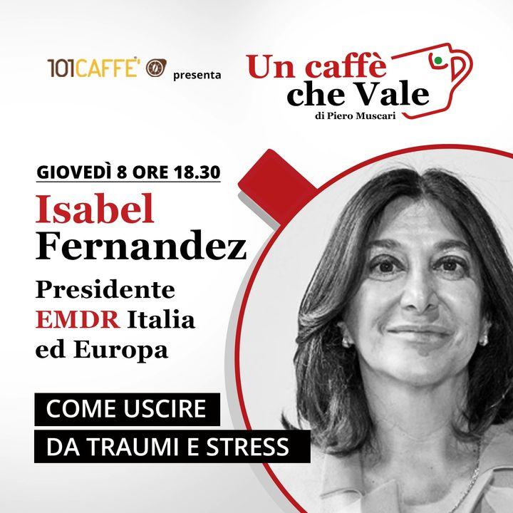 Isabel Fernandez: Come uscire da traumi e stress