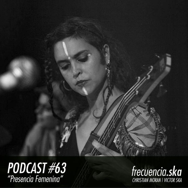 "Frecuencia Ska #63 ""Presencia Femenina"""