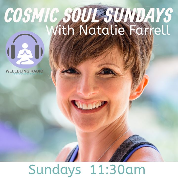 Natalie Farrell -  Cosmic Soul Sundays Episode 8