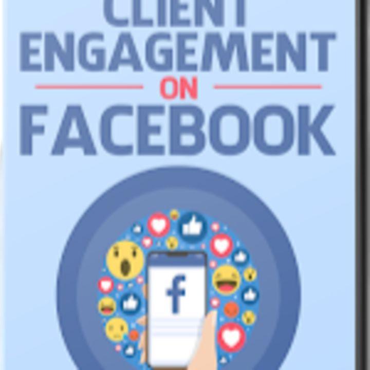 Client Engagement On Facebook