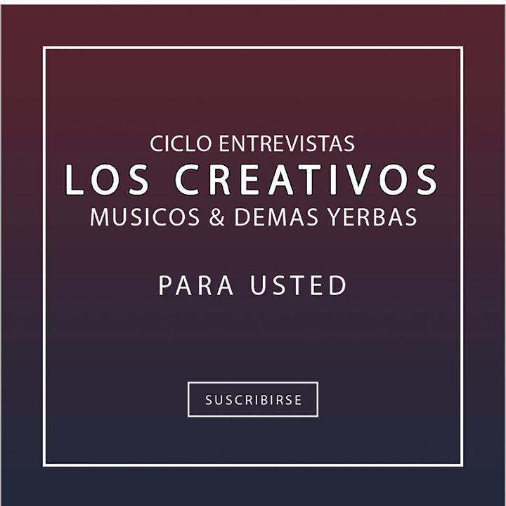 Los CREATIVOS PERIODISTA RODOLFO VEGA Entrevista CARLOS Franzetti
