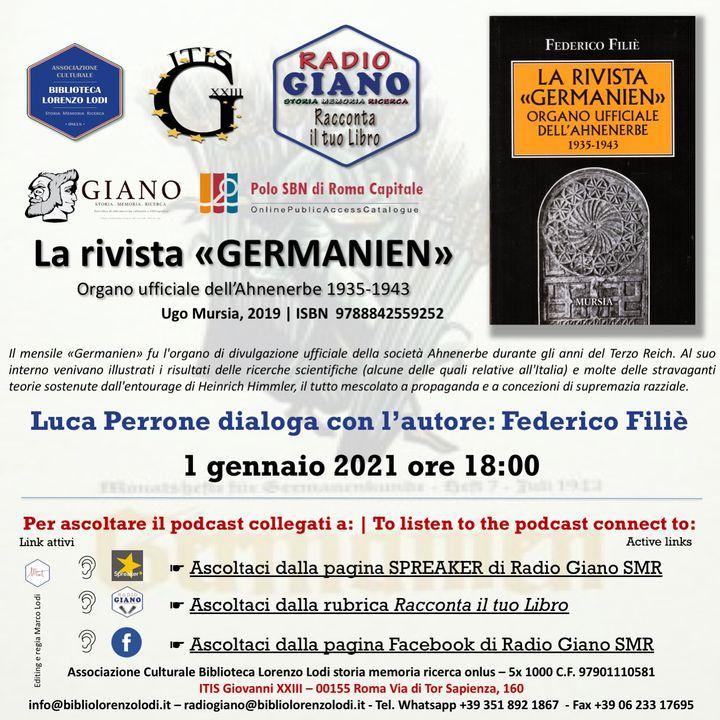 L'ACBLL presenta : Luca Perrone dialoga Federico Filié   La rivista «Germanien» organo ufficiale dell'Ahnenerbe