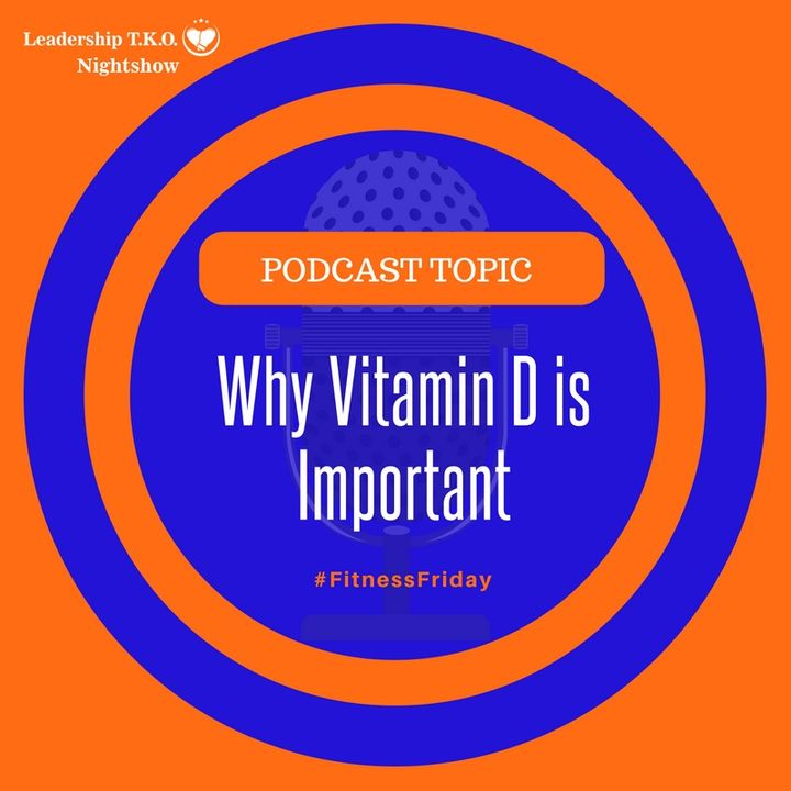 Why Vitamin D is Important | Lakeisha McKnight