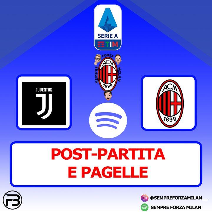 JUVENTUS-MILAN 0-3   PAGELLE e POST PARTITA