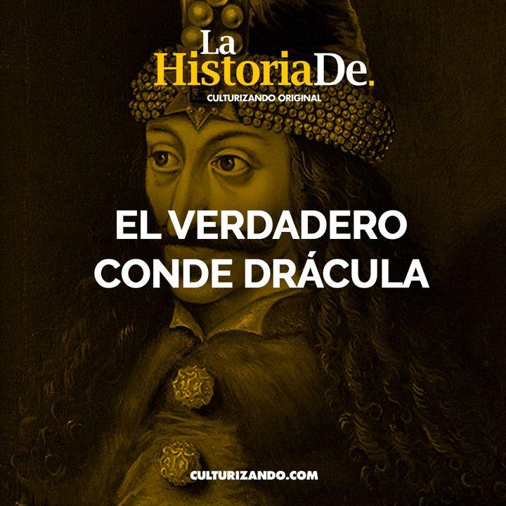El verdadero Conde Drácula • Historia Culturizando