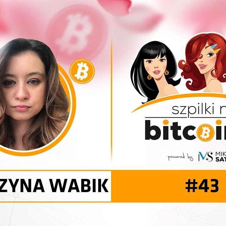 Szpilki na Bitcoinie #43   Katarzyna Wabik z giełdy Binance