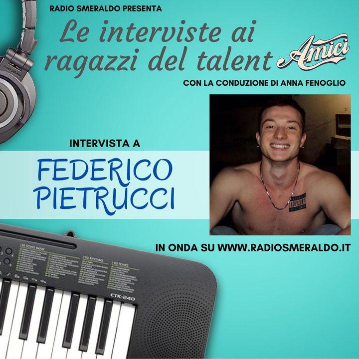 Federico Pietrucci | Le Interviste ai ragazzi di Amici