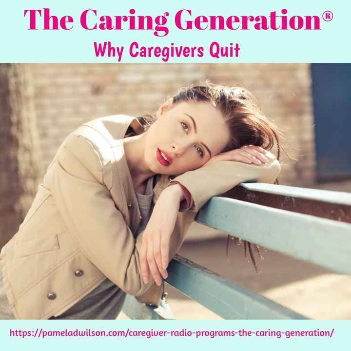 Why Caregivers Quit (Or Wish They Could)