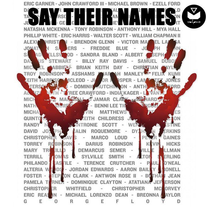 Say Their Names!