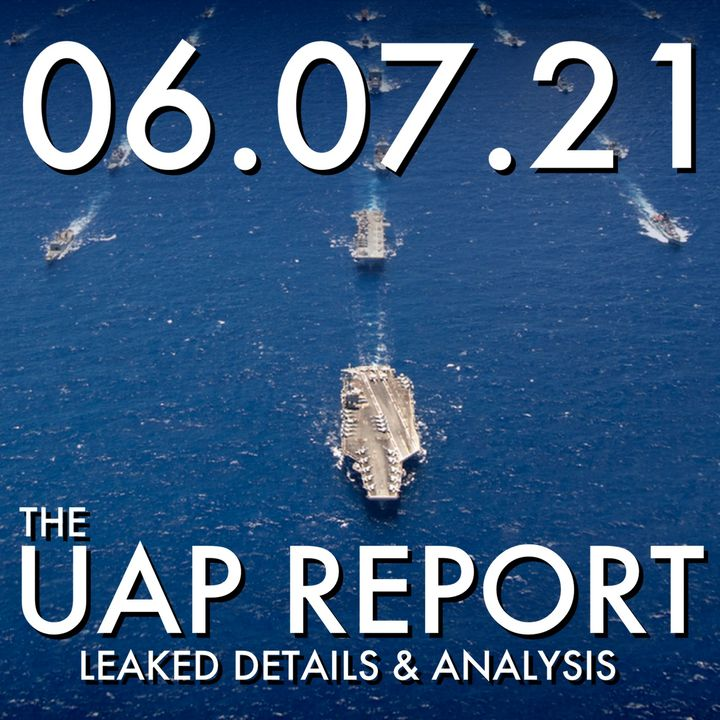 The UAP Report: Leaked Details and Analysis | MHP 06.07.21.