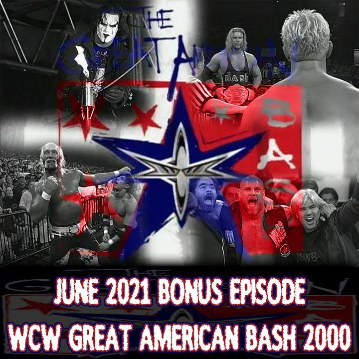 BONUS: WCW Great American Bash 2000 (The Last One)