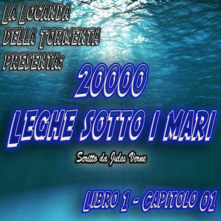 20000 Leghe sotto i mari - Parte 1 - Capitolo 01