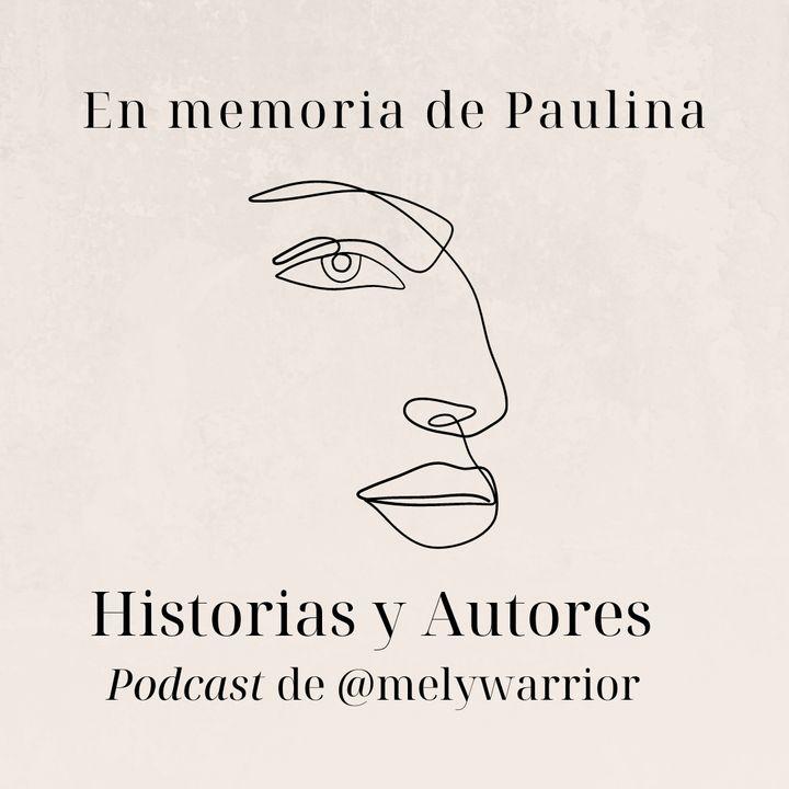 En memoria de Paulina #LeyendoConMelissa