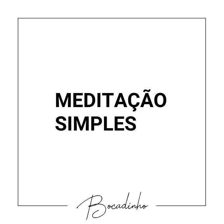 T04E06 - Meditação simples...