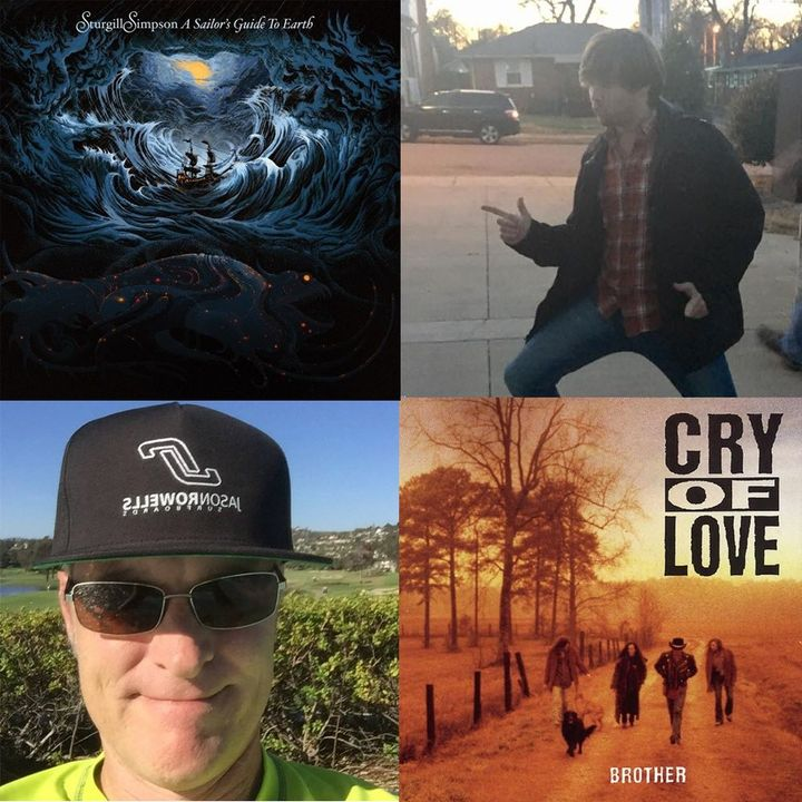Ep 002 Cry of Love & Sturgill Simpson