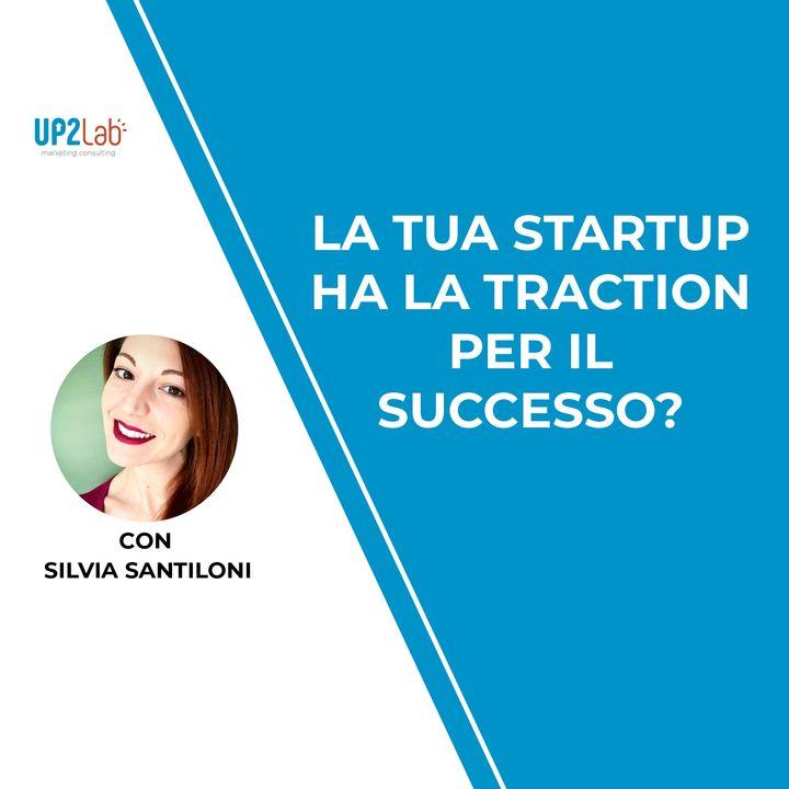 La tua startup ha la traction per il successo?