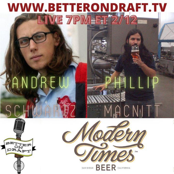 Better on Draft 251 - Modern Times w/ Phillip MacNitt and Andrew Schwartz