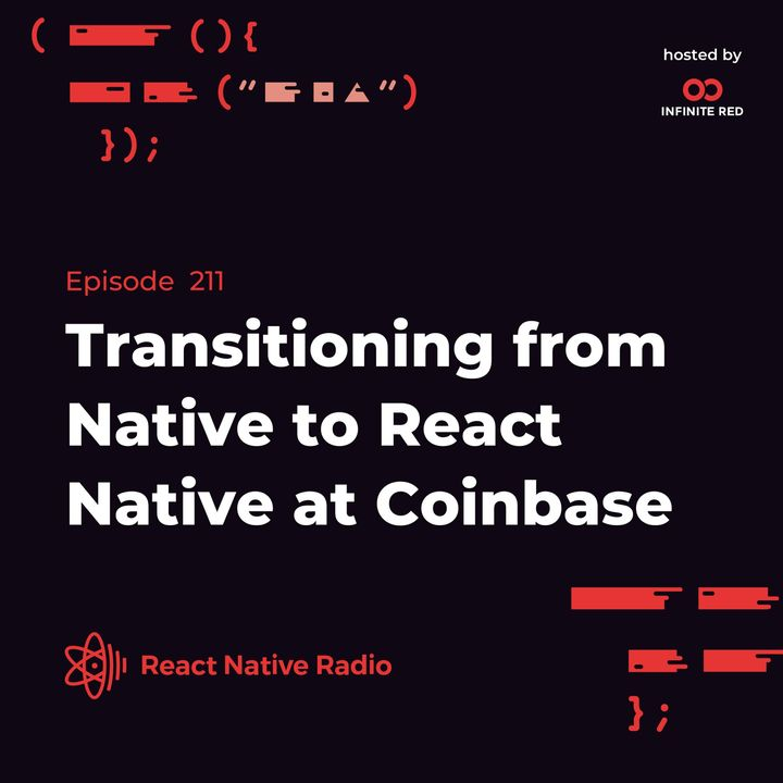 RNR 211 - Transitioning from Native to React Native at Coinbase