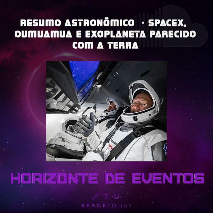 Horizonte de Eventos - Episódio 9 - Resumo Astronômico Semanal - SpaceX, Oumuamua e Exoplaneta Parecido Com a Terra