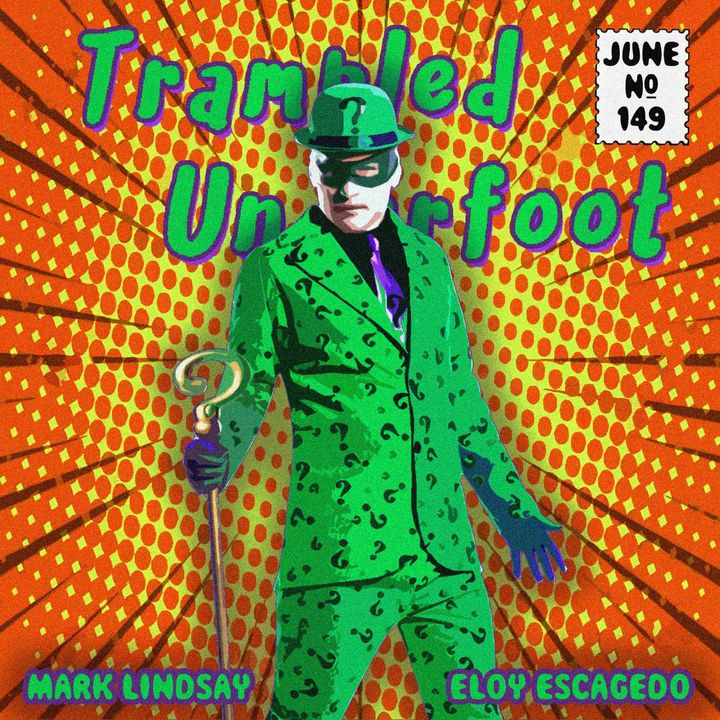 Trampled Underfoot Podcast - 149 - WikiPodcastia