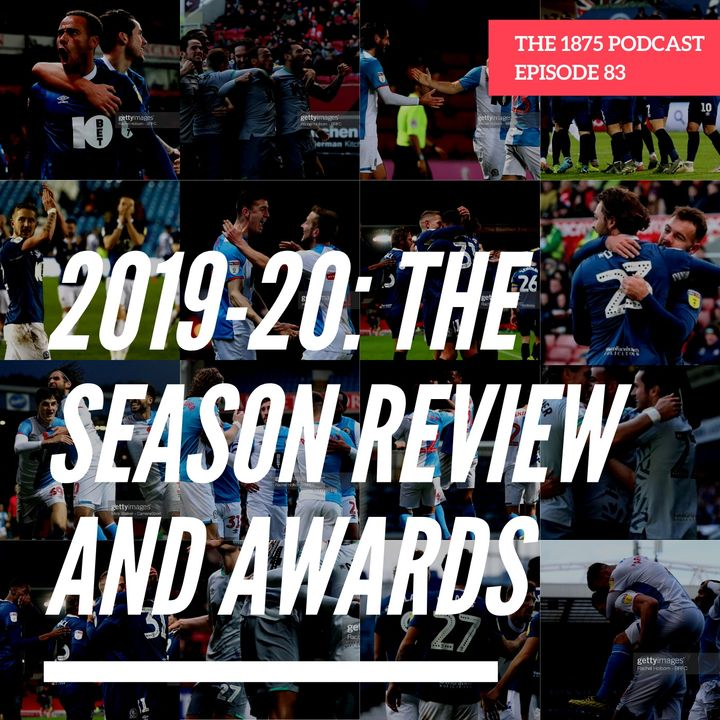 2019-20: The Season Review And Awards   Episode 83