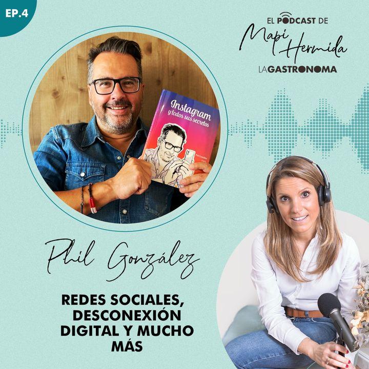 4. Redes sociales, desconexión digital y mucho más con Phil González