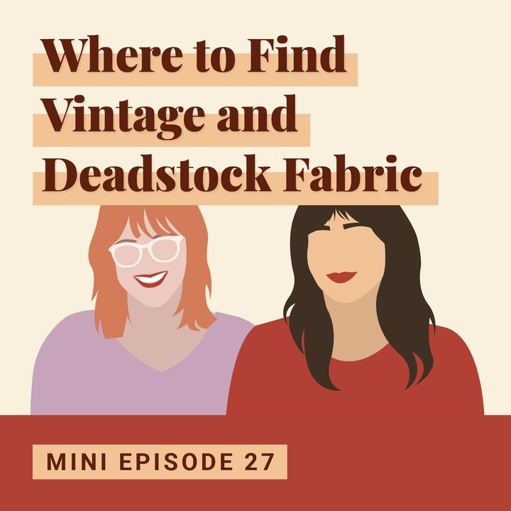 Where to Find Vintage and Deadstock Fabric
