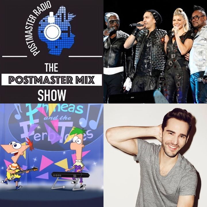 The Postmaster Mix presents: The Black Eyed Peas, Phineas and Ferb Top 10 Songs, and more!