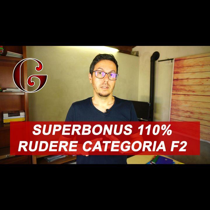 SUPERBONUS 110% Demolizione e Ricostruzione Rudere categoria F2