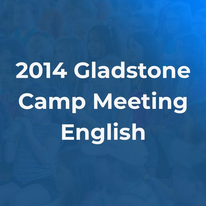 2014 Gladstone Camp Meeting