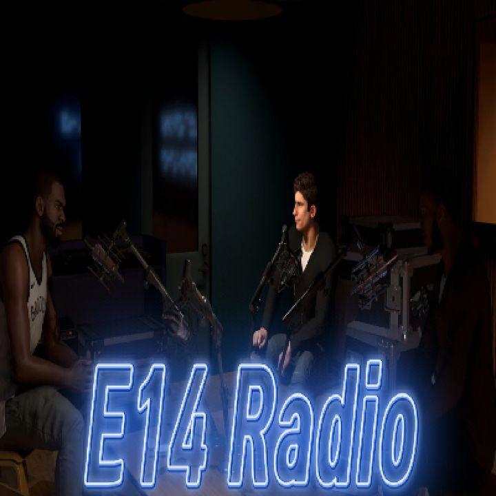 Episode 19 - E14 Radio