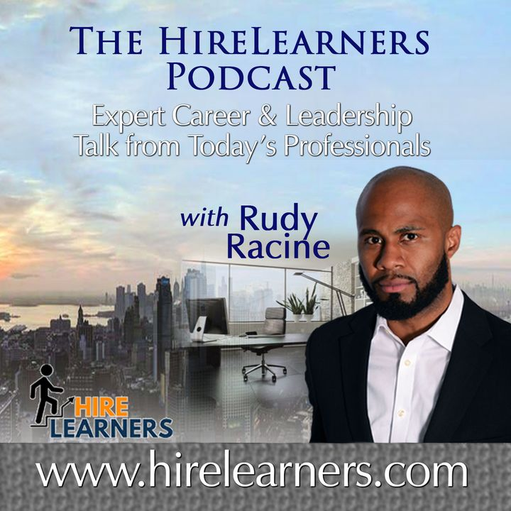 HireLearners Podcast with Rudy Racine