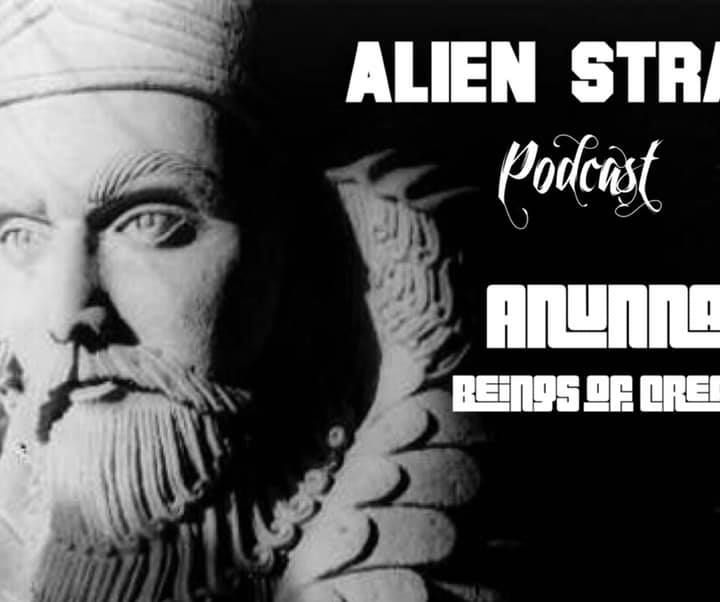 Episode 3-Anunnaki /Beings of Creation