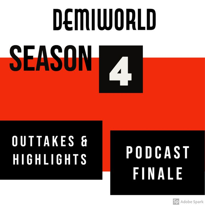 Season 4: Demiworld Outtakes & Highlights