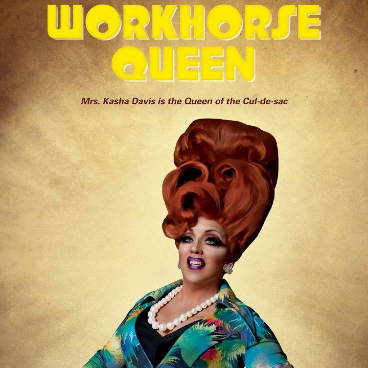Special Report: Workhorse Queen (2021)
