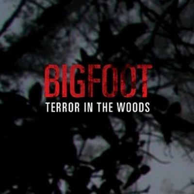 Bigfoot - Terror in the Woods