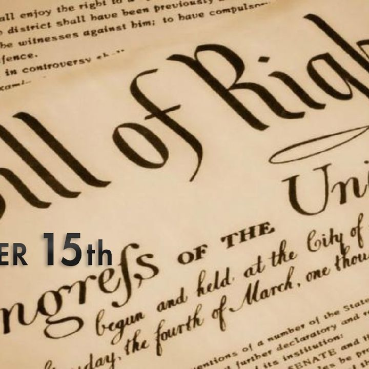 Episode 1146 - Happy Bill of Rights Day, 2020